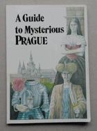 A Guide to Mysterious Prague