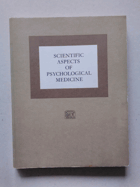 Scientific Aspects of Psychological Medicine